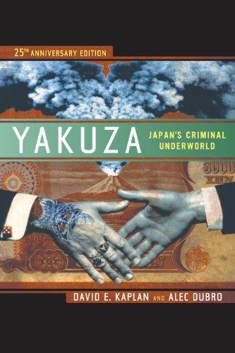 Yakuza: Japans Criminal Underworld (English Edition)