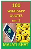 100 WHATSAPP QUOTES: PART 1