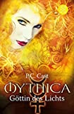 Göttin des Lichts: Mythica 3