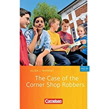 """Cornelsen English Library - Fiction: 5. Schuljahr, Stufe 2 - The Case of the Corner Shop Robbers: Lektüre zu """"English G 21"""". Mit Aufgaben und Activities"""