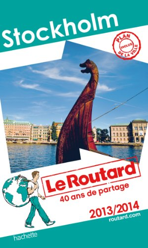 Le Routard Stockholm 2013/2014 par Collectif