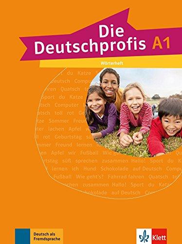 Die Deutschprofis: Worterheft A1 por Collectif