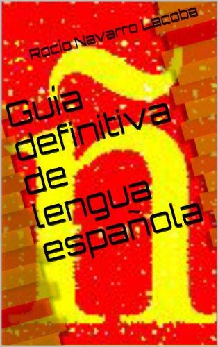 Guía definitiva de lengua española (Fichas de lengua española) de [Lacoba, Rocío