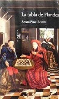 Tabla de flandes, la par Arturo Pérez-Reverte