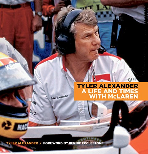 Tyler Alexander: A Life and Times with McLaren 2015 por Tyler Alexander