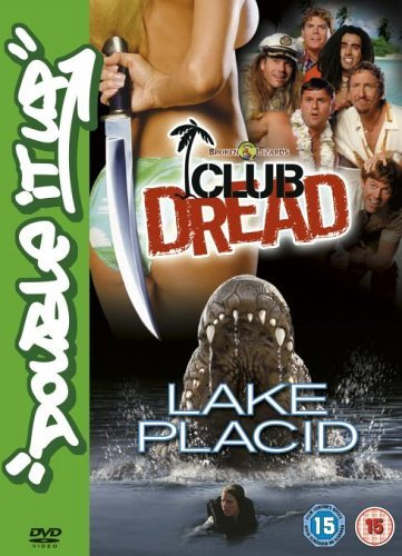 Lake Placid/Club Dread (Uncut) [DVD] by Bill Pullman