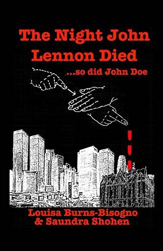 The Night John Lennon Died...so did John Doe (English Edition)