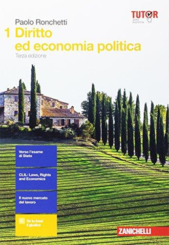 Diritto ed economia politica. Per le Scuole superiori. Con aggiornamento online: 1
