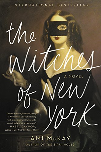 The Witches of New York por Ami Mckay