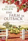 Eine Farm im Outback: Roman