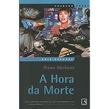 A Hora Da Morte - Coleção Negra (Em Portuguese do Brasil)