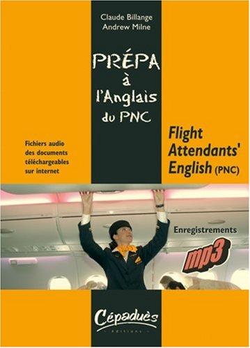 Flight Attendants' English (Pnc) - Prepa a l'Anglais du Pnc