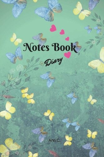 Notes Book Diary Flower Flora Lovely Butterfly DATE Line: Notes Book Diary Flower Flora Lovely Butterfly DATE Line