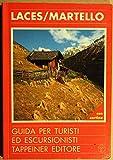 Scarica Libro Laces Martello Guida per turisti ed escursionisti (PDF,EPUB,MOBI) Online Italiano Gratis