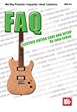 FAQ: Electric Guitar Care and Setup (English Edition)