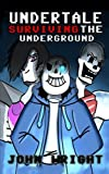 Undertale: Surviving the Underground