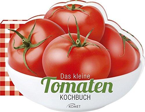 Preisvergleich Produktbild Das kleine Tomaten-Kochbuch