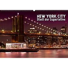 NEW YORK CITY Stadt der Superlative (Wandkalender 2019 DIN A2 quer): Urbane Ansichten aus der US-Metropole (Monatskalender, 14 Seiten ) (CALVENDO Orte)
