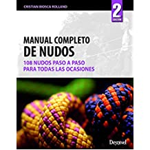 Manual completo de nudos (Manuales Desnivel)
