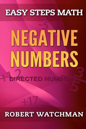 Negative Numbers: Directed Numbers: Volume 5 (Easy Steps Math)