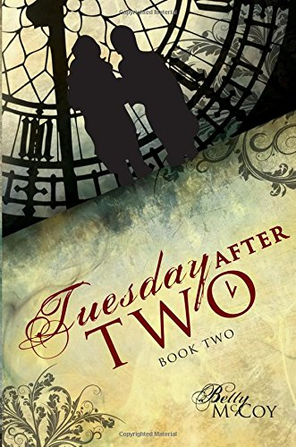 Tuesday After Two, Book Two Cover Image