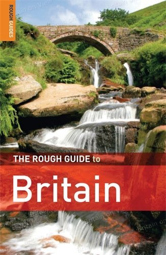 The Rough Guide to Britain (Rough Guide Travel Guides) by Rob Humphreys (2008-06-02)