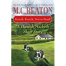 Knock, Knock, You're Dead!: A Hamish Macbeth Short Story (A Hamish Macbeth Mystery Book 32) (English Edition)