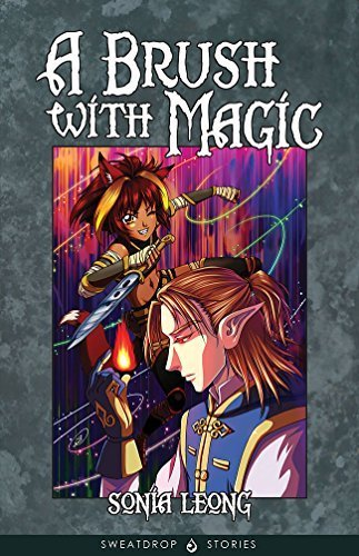 A Brush With Magic (Chronicles of Ciel) by Sonia Leong (2015-05-22)
