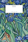 "Vincent van Gogh Irises Notebook (6"" x 9""-204 Pages): (Decorative Notebook, Appreciation Journal, Personal Diary)"