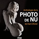 Image de Anthologie de la photo de nu de Dani Olivier