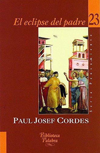 El eclipse del padre (Biblioteca Palabra) por Paul Josef Cordes