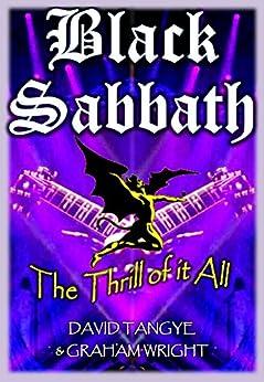 BLACK SABBATH: The Thrill of it All by [Tangye, David, Wright, Graham]
