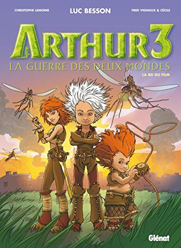Arthur3 - La guerre des deux mondes