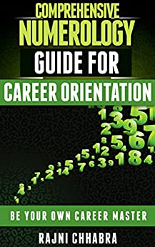 COMPRHENSIVE NUMEROLOGY CAREER GUIDE: BE YOUR OWN CAREER MASTER by [Chhabra, Rajni]