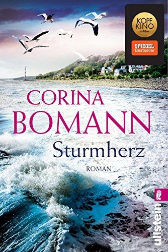 Sturmherz: Roman von [Bomann, Corina]