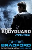 Bodyguard: Hostage (Book 1) by Chris Bradford