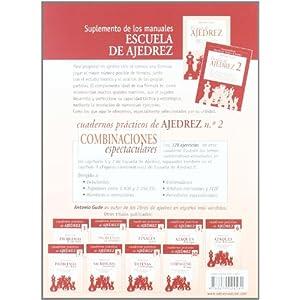 CUADERNOS PRÁCTICOS DE AJEDREZ 2. COMBINACIONES ESPECTACULARES (Cuadernos Practicos Ajedre)