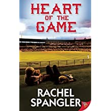 Heart Of The Game by Spangler, Rachel (2015) Paperback