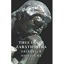 Thus Spake Zarathustra by Friedrich Nietzche (2015-03-19)