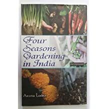Four Seasons Gardening in India