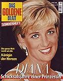 Das Goldene Blatt Sonderheft Diana Schicksalsjahre einer Prinzessin
