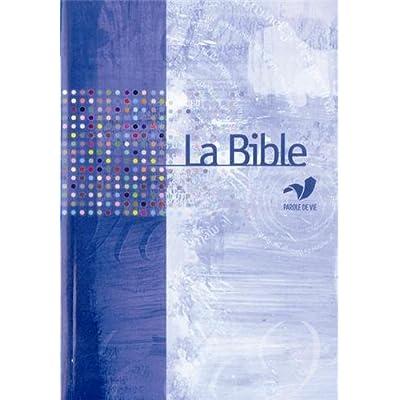 La Bible Parole de Vie sans les deutérocanoniques (Modèle aléatoire)