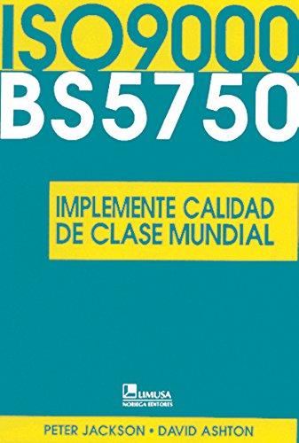 ISO 9000 BS5750 por Peter Jackson