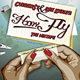 How Fly [Explicit]