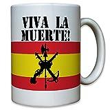 Legión Española Viva La Muerte Legion Calavera España cráneo Logo Escudo Fremde Legion España Bandera de guerrero–Taza Café # 6620