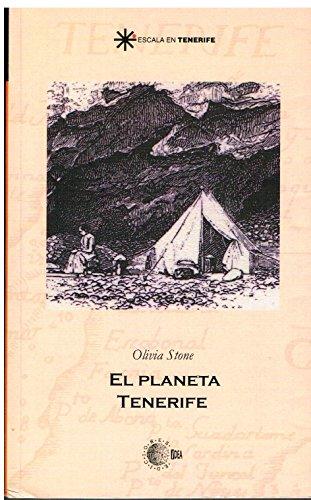 El planeta tenerife (Escala en Tenerife) por Olivia Stone