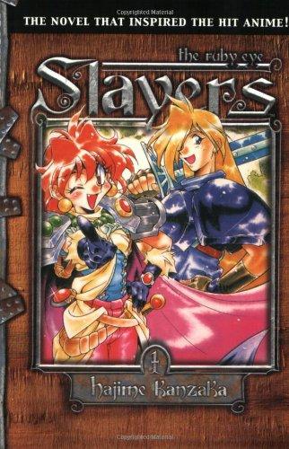 Slayers Volume 1: The Ruby Eye v. 1 (Slayers (Tokyopop)) por Hajime Kanzaka