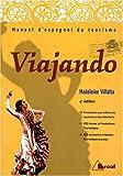 Telecharger Livres Viajando Manuel d espagnol du tourisme (PDF,EPUB,MOBI) gratuits en Francaise