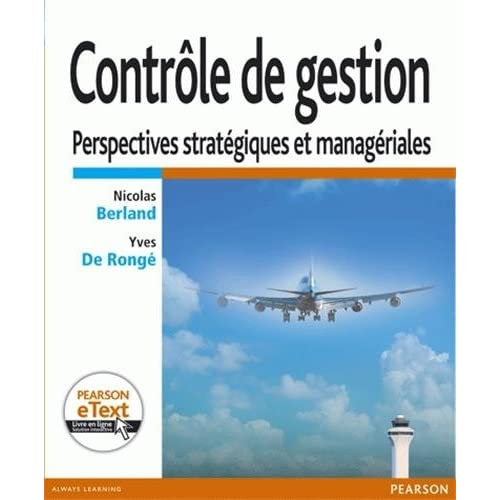 Contrôle de gestion : Perspectives stratégiques et managériales + eText