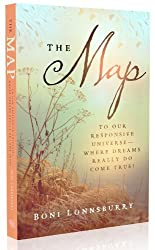 The Map: To Our Responsive Universe, Where Dreams Really Do Come True! (English Edition)